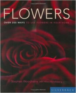 flowers-over-200-ways-to-use-flowers-in-your-home-paperback-illustrated-by-stephen-woodhams