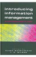 Introducing Information Management: An Information Research Reader (Facet Publications (All Titles as Published))