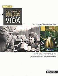 Download Estudios Bíblicos Para La Vida Para Adultos: Manual Para El Líder - Invierno 2015 ebook