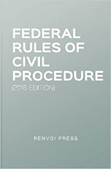 Book Federal Rules of Civil Procedure (2016 Edition)