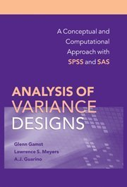 Analysis of Variance Designs: A Conceptual and Computational Approach with SPSS and SAS by Glenn Gamst (2008-09-01)