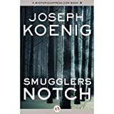 Smugglers Notch, Joseph Koenig, 0345365364