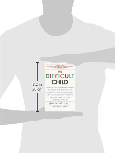 The Difficult Child: Expanded and Revised Edition: Stanley Turecki ...