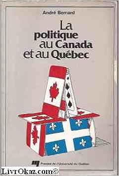 En ligne téléchargement gratuit La vie politique au Québec et au Canada pdf