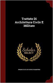 Book Trattato Di Architettura Civile E Militare (Italian Edition)