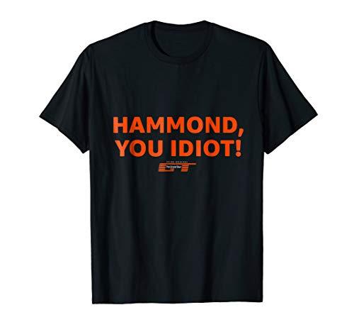 The Grand Tour Hammond You Idiot T-Shirt