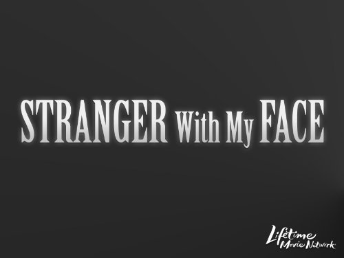 Stranger With My Face Mystery Face
