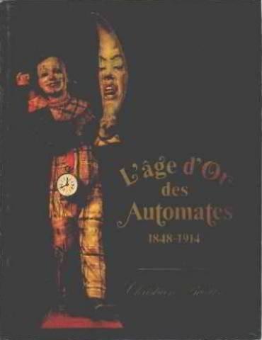 L'âge d'or des Automates : 1848-1914