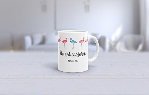 Do Not Conform Romans 12 12  Pink Flamingo Blue Flamingo  Bible Verse Coffee Mug  Inspirational Coffee  11Oz Or 15Oz Be Original