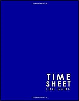 time sheet log book employee time tracking software timesheet