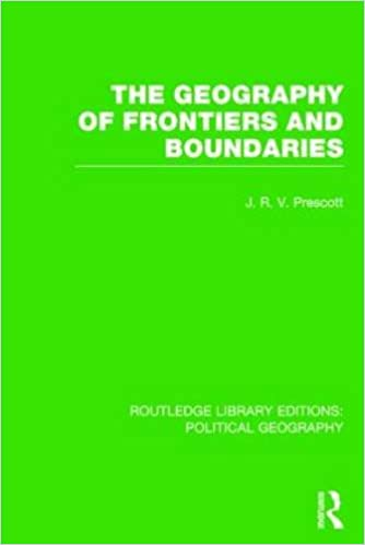 The Geography of Frontiers and Boundaries (Routledge Library Editions: Political Geography)