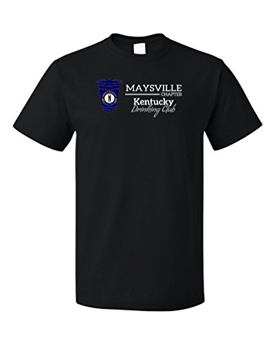 Kentucky Drinking Club, Maysville Chapter | Funny KY T-shirt