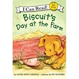 Biscuit's Day at the Farm (My First I Can Read!)