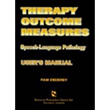 Therapy Outcome Measures: Speech-Language Pathology by Pamela M. Enderby (1997-01-04)