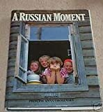 Russian Moment, Outlet Book Company Staff and Random House Value Publishing Staff, 0517053098