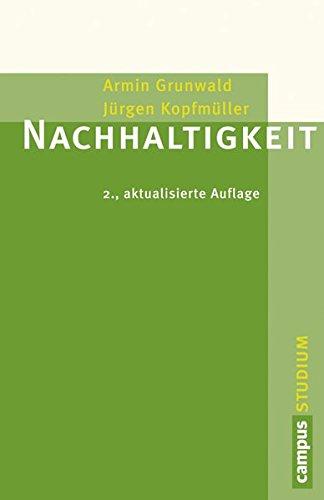 Nachhaltigkeit: 2., aktualisierte Auflage (Campus »Studium«)