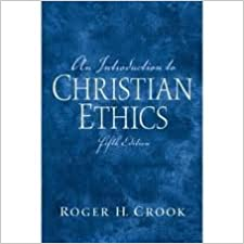 Introduction to Christian Ethics, An 5th (fifth) edition