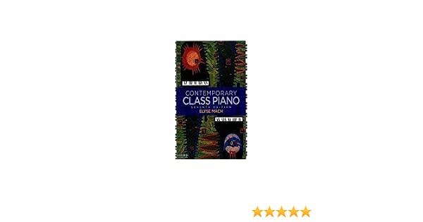 Contemporary class piano 7th seventh edition spiral binding contemporary class piano 7th seventh edition spiral binding elyse mach amazon books fandeluxe Gallery