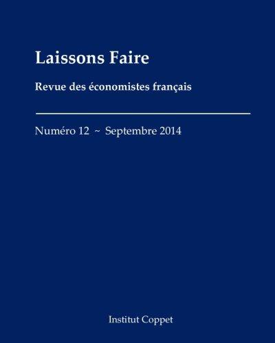 Download Laissons Faire - n.12 - septembre 2014 (Volume 12) (French Edition) pdf epub