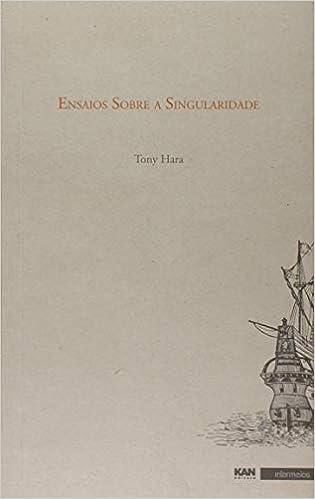 ENSAIOS SOBRE A SINGULARIDADE de TONY HARA pela intermeios (2012)