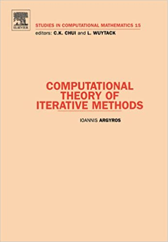 Computational Theory of Iterative Methods: 15 (Studies in Computational Mathematics)