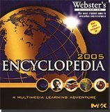 WEBSTER'S ENCYCLOPEDIA 2005