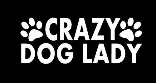 CCI Crazy Dog Lady Funny Decal Vinyl Sticker|Cars Trucks Vans Walls Laptop|White |6.5 x 2.5 (Best Cci Dog Foods)