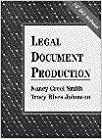 Book Legal Document Production by Nancy Creel Smith (31-Jan-1996)