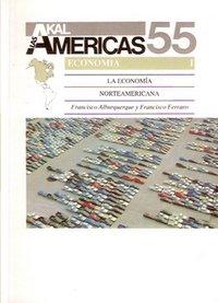 La economia norteamericana / The U.S. Economy (Historia De Las Americas) (Spanish Edition) [Francisco Ferraro - Francisco Alburquerque] (Tapa Blanda)
