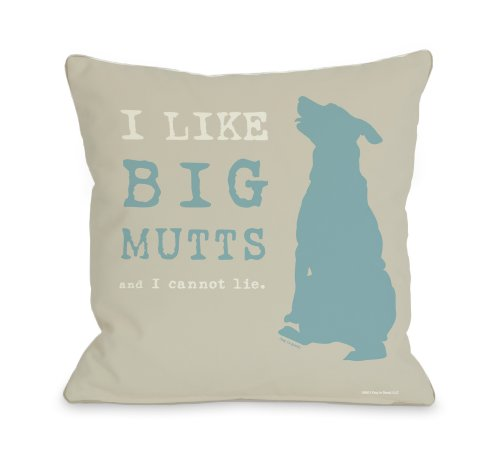 One Bella Casa I Like Big Mutts Throw Pillow, 18 by 18-In...