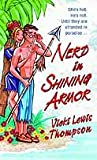 Front cover for the book Nerd in Shining Armor by Vicki Lewis Thompson