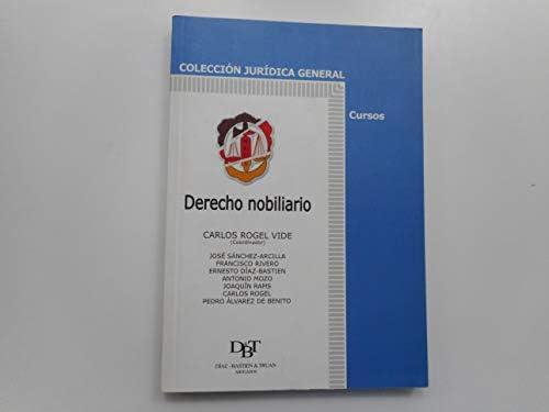 Derecho nobiliario (Jurídica general-Cursos): Amazon.es: Álvarez ...