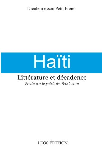Amazoncom Haïti Littérature Et Décadence études Sur La