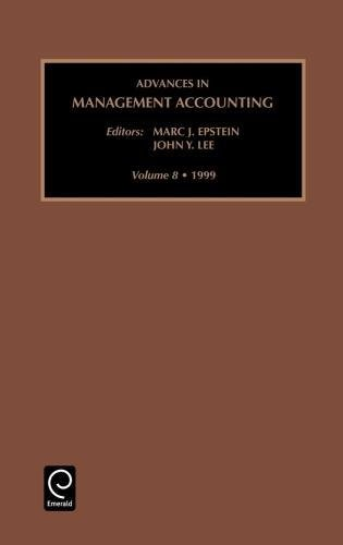 Advances in Management Accounting, Volume 8 (Advances in Management Accounting)
