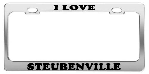 I LOVE STEUBENVILLE Tag License Plate Frame Gift Car Accessory