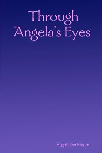 Through Angela's Eyes