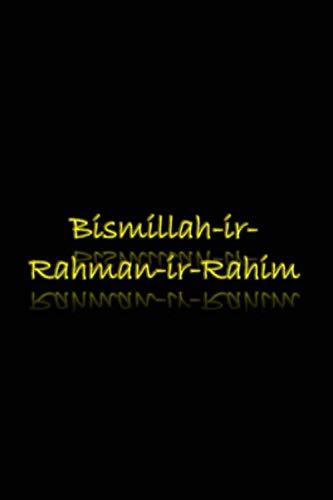 Bismillah Ir Rahman Ir Rahim - Black: Muslim Gratitude Journal Notebook Diary Gift for Women and Girls - Black (Blessed)