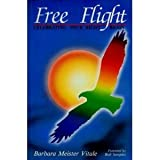 Free Flight, Barbara M. Vitale, 0915190443