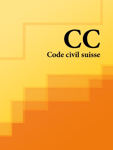 Code civil suisse - CC (French Edition)