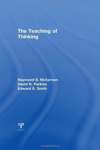 The Teaching of Thinking by R. S. Nickerson (1985-11-01)