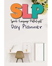 SLP Speech Language Pathologist Day Planner: SLP Graduation Gifts For Women Speech Language Pathologist.