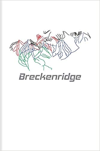 Breckenridge Snowboarding Skiing In Colorado Journal For