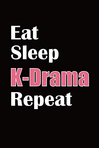 Eat Sleep K-Drama Repeat: k-Pop Notebook Journal with Dot Grid Pages (KPOP Notebooks)