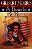 A Time to Be Born (American Odyssey Series #1)