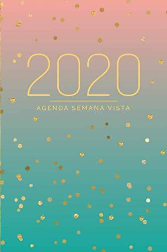 Agenda Semana Vista: Diaria de 12 Meses | Semanal y Mensual | Calendario Planificador Organizador | Formato A5 | Brillo Dorado - Rosa Coral y Turquesa (Enero a Diciembre 2020) (Spanish Edition)