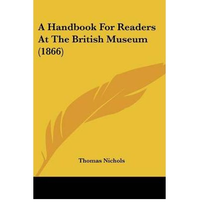 Download A Handbook for Readers at the British Museum (1866) (Paperback) - Common ebook