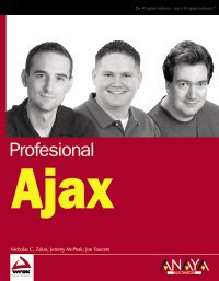 Profesional Ajax / Professional Ajax (Biblioteca Profesional) (Spanish Edition) by Anaya Multimedia-Anaya Interactiva