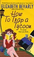 book cover of How to Trap a Tycoon