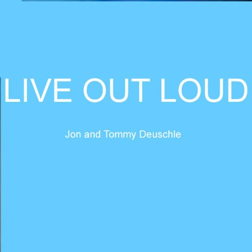 Live Out Loud (Song Loud Out Live)