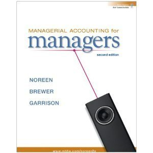 Managerial Accounting for Managers, 2nd edition.[Hardcover,2010]